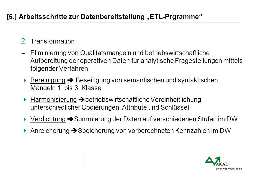 """[5.] Arbeitsschritte zur Datenbereitstellung """"ETL-Prgramme"""